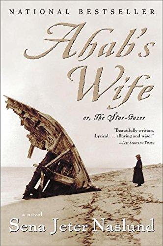 9780688177850: Ahab's Wife: Or, The Star-Gazer: A Novel