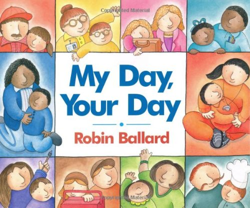 9780688177966: My Day, Your Day