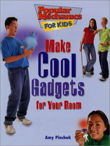 9780688177980: Make Cool Gadgets for Your Room (Popular Mechanics for Kids)