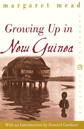 9780688178116: Growing Up in New Guinea: A Comparative Study of Primitive Education (Perennial Classics)