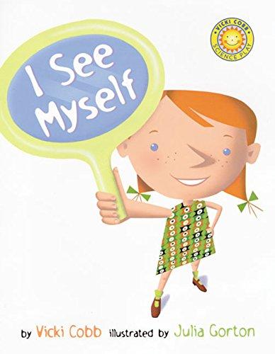9780688178376: I See Myself (Vicki Cobb Science Play)