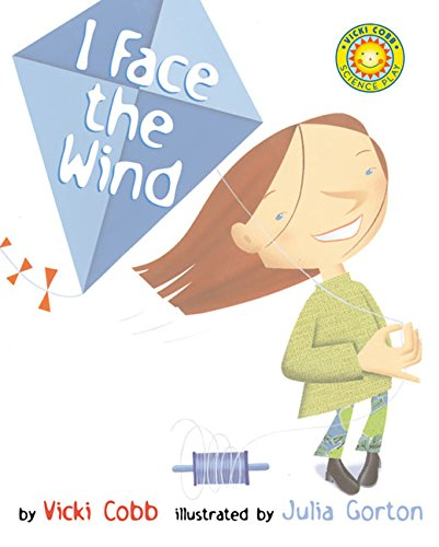 9780688178406: I Face the Wind (Science Play)