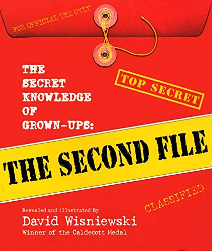 9780688178543: The Secret Knowledge of Grown-Ups: The Second File (Top Secret (Hardcover HarperCollins))