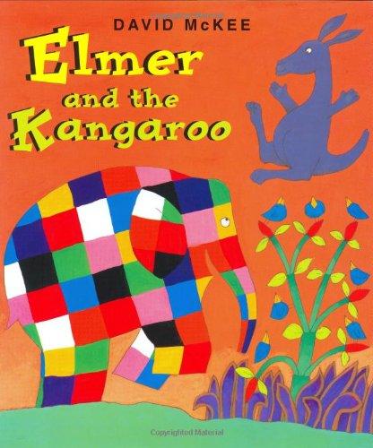 Elmer and the Kangaroo: Mckee, David