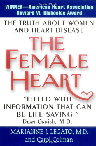 9780688180652: The Female Heart: The Truth About Women and Heart Disease