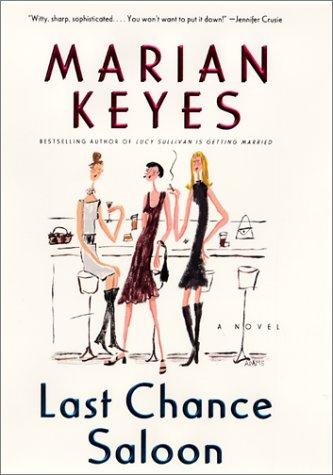 Last Chance Saloon: A Novel: Keyes, Marian