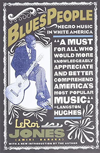 9780688184742: Blues People: Negro Music in White America