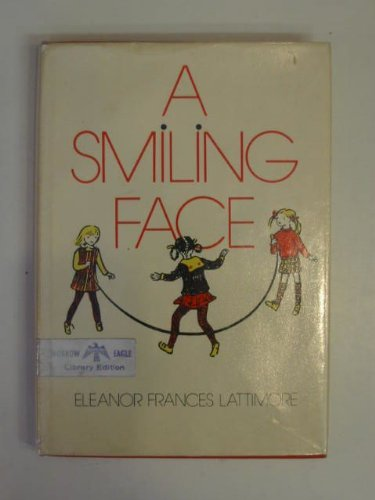 A smiling face, (0688200869) by Eleanor Frances Lattimore