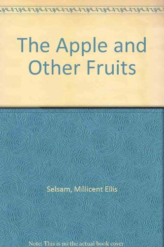 9780688200893: The Apple and Other Fruits