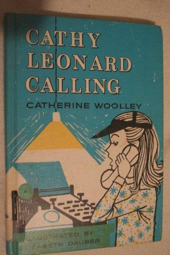 9780688211547: Cathy Leonard Calling