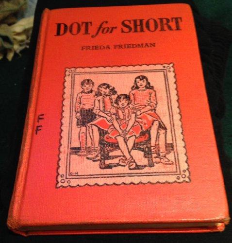 Dot for Short: Frieda Friedman