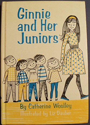 9780688213336: Ginnie and Her Juniors