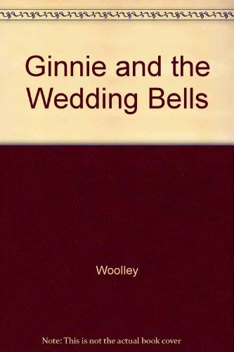 9780688213398: Ginnie and the Wedding Bells
