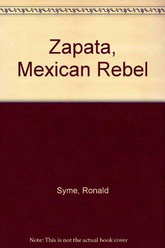 Zapata, Mexican Rebel: Ronald Syme