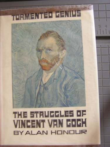 9780688216054: Tormented Genius: The Struggles of Vincent Van Gogh
