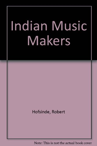 9780688216160: Indian Music Makers