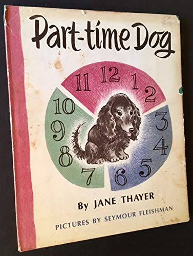 9780688216429: Part-time Dog