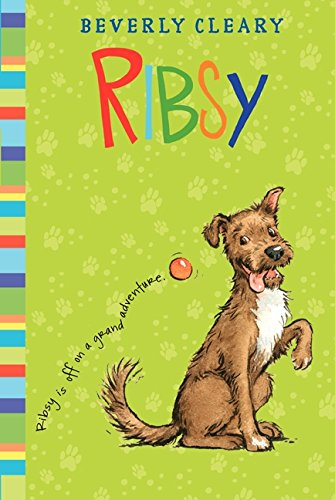 Ribsy (Henry Huggins): Beverly Cleary