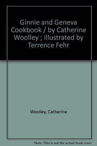 9780688220181: Ginnie and Geneva cookbook