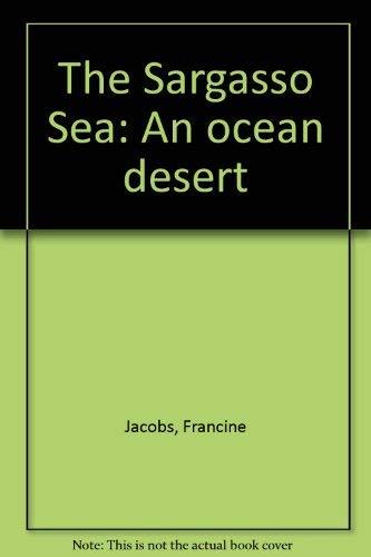 9780688220297: The Sargasso Sea: An ocean desert