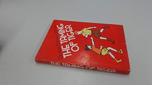 The taming of tiger (0688220312) by Lattimore, Eleanor Frances