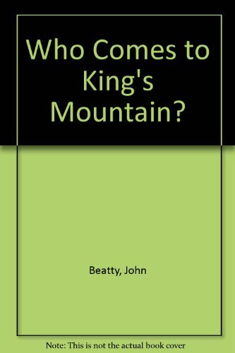 9780688220419: Who Comes to King's Mountain?