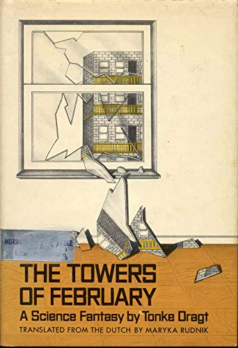 9780688220440: The Towers of February: A Diary by an Anonymous (For the Time Being Author With Added Punctuation and Footnotes)