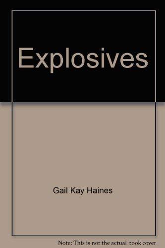 9780688220587: Title: Explosives