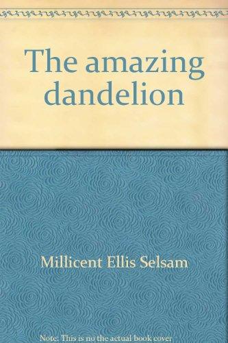 9780688221294: The amazing dandelion