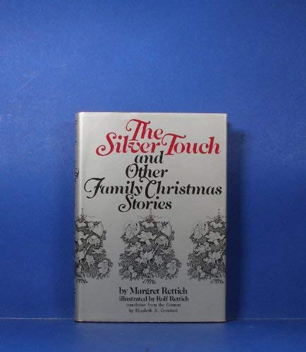 9780688221645: The Silver Touch and Other Family Christmas Stories (English and German Edition)