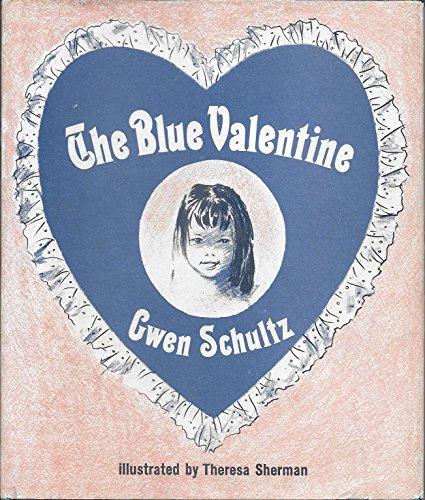 9780688221768: Blue Valentine
