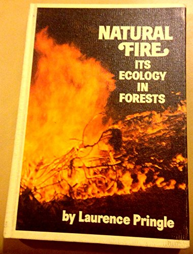 9780688222109: Natural fire: Its ecology in forests