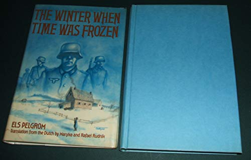 9780688222475: The winter when time was frozen