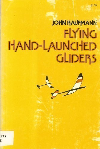 9780688251086: Flying Hand - Launched Gliders