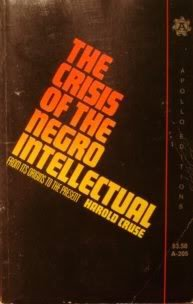 9780688252243: The Crisis Of The Negro Intellectual