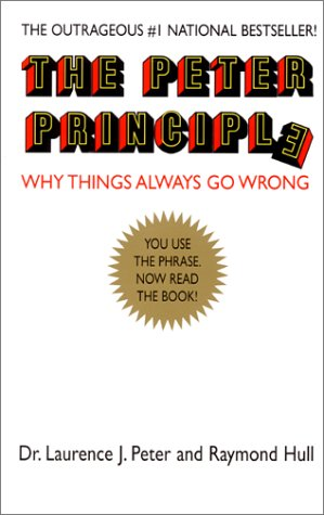 9780688275440: The Peter Principle: Why Things Always Go Wrong