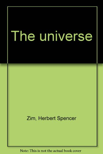 The universe: Herbert Spencer Zim