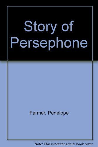 9780688300845: Title: Story of Persephone