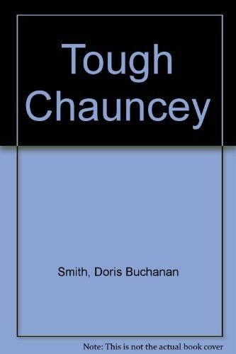 9780688301125: Tough Chauncey