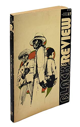 9780688309244: BLACK REVIEW NO I: A showcase in which the works of Black Writers and Poets - Particularly the Young may be Displayed