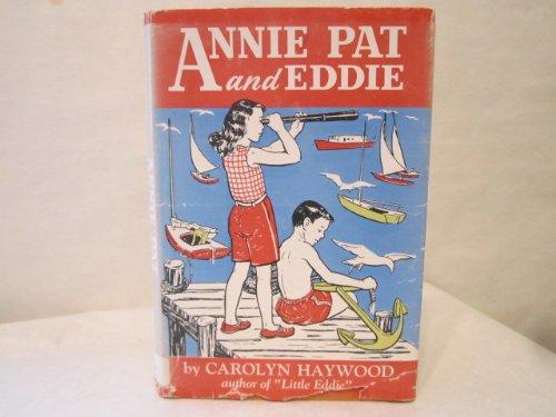 9780688310455: Annie Pat and Eddie