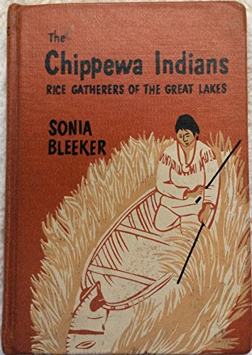 9780688311674: Chippewa Indians Rice Gatherers of the Great Lakes