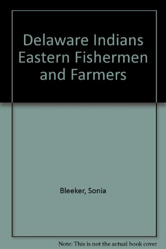 9780688312305: Delaware Indians Eastern Fishermen and Farmers