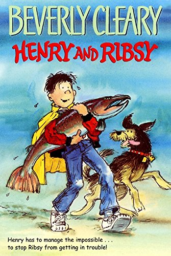 Henry and Ribsy: Cleary, Beverly