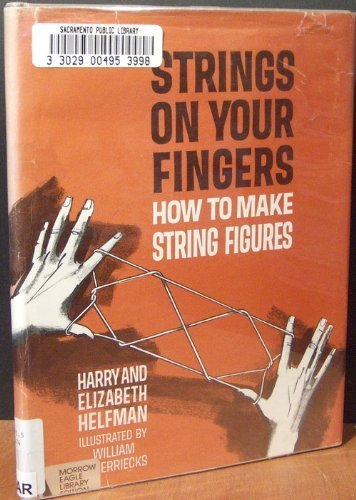9780688315825: Strings on Your Fingers How to Make String Figures