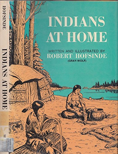 9780688316112: Indians at Home