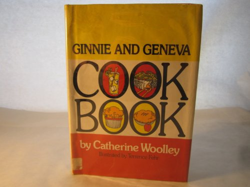 9780688320188: Ginnie and Geneva cookbook