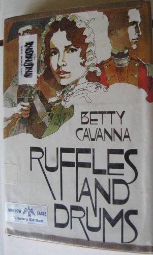 Ruffles and Drums [ Juvenile Novel, Historical drama]: Cavanna, Betty; Cuffari, Richard