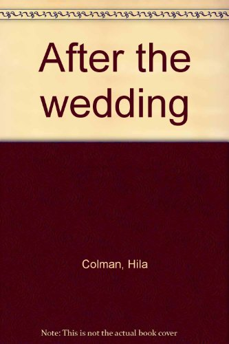 After The Wedding: Colman, hila