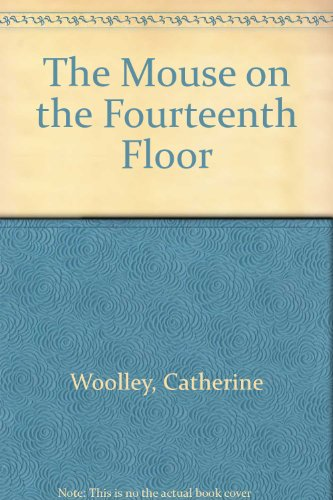 9780688320942: The Mouse on the Fourteenth Floor
